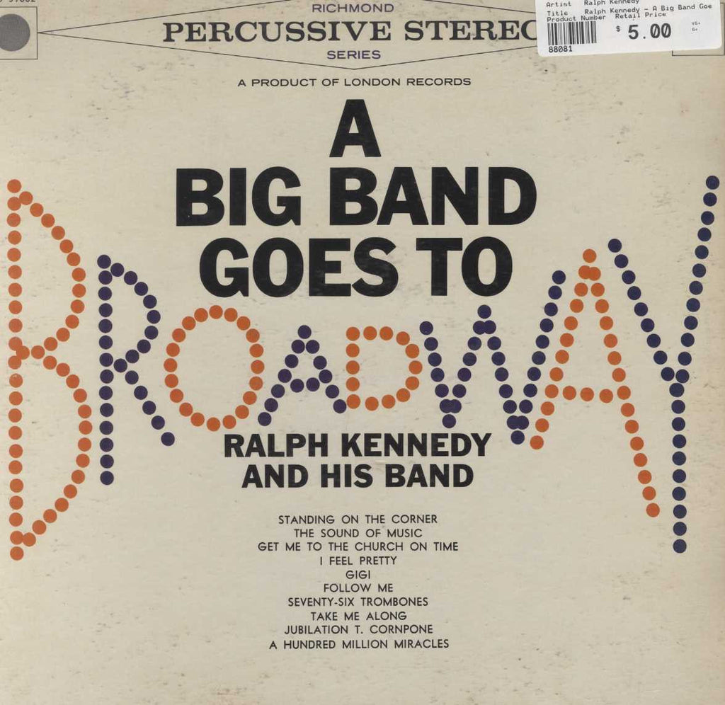 Ralph Kennedy - A Big Band Goes To Broadway