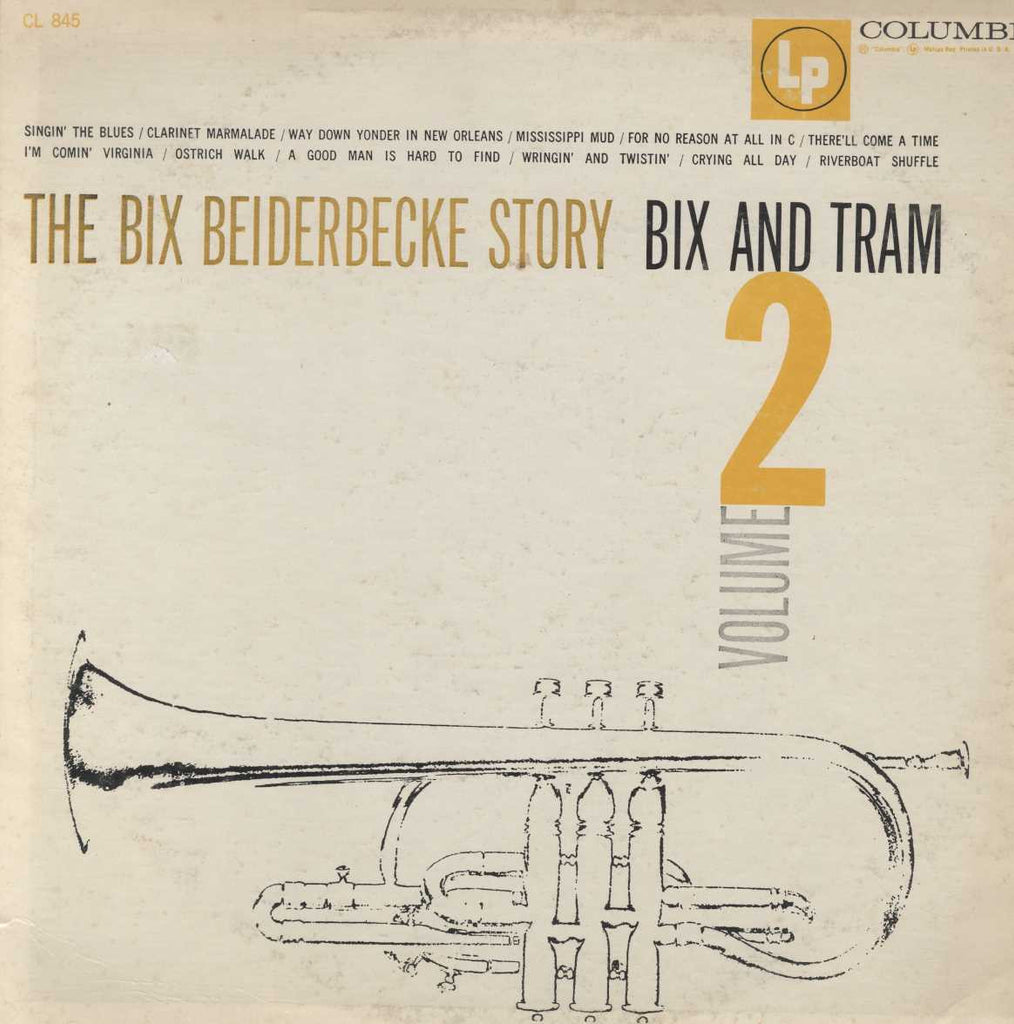Bix Beiderbecke - The Bix Beiderbecke Story / Volume 2 - Bix And Tram