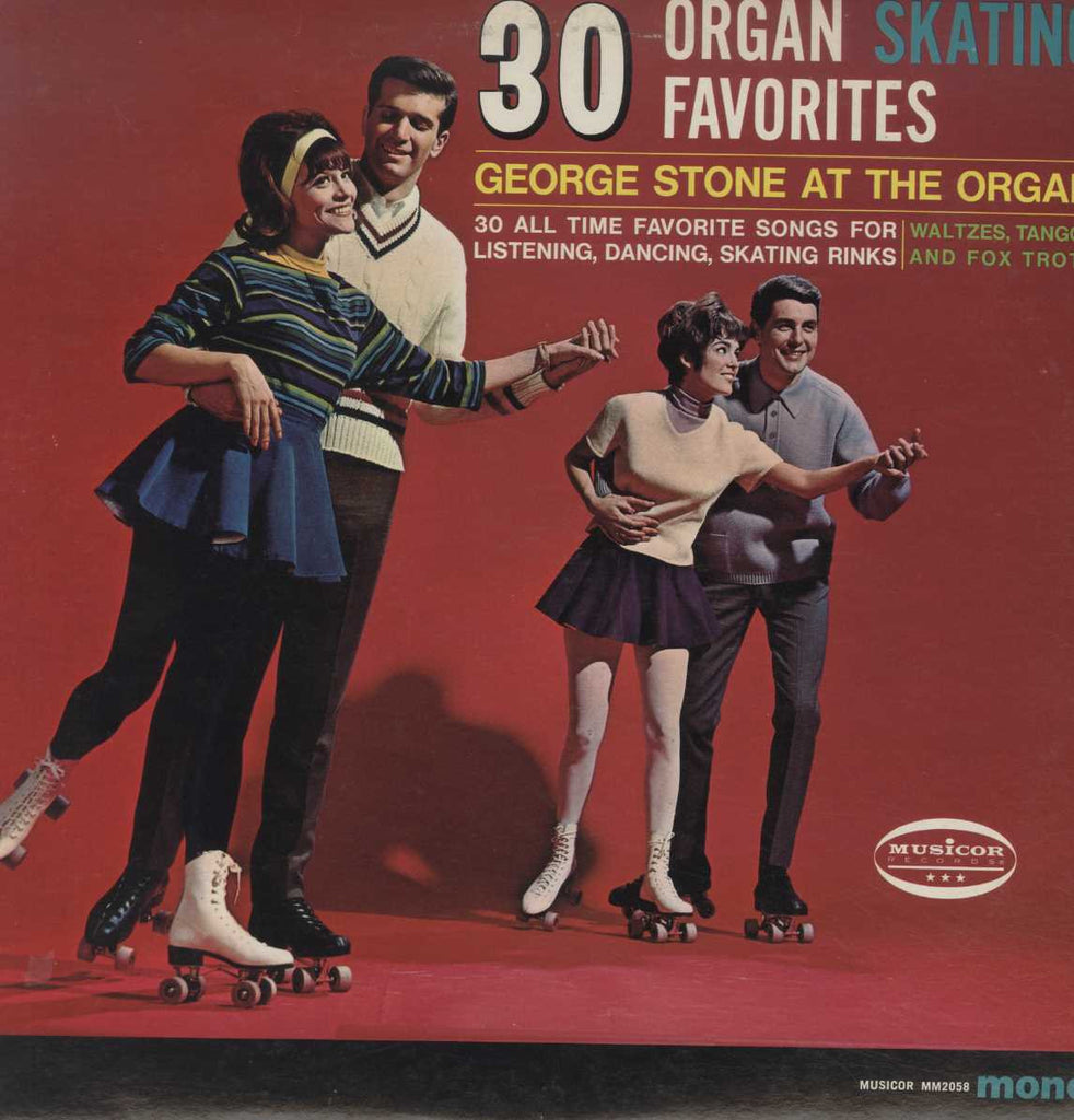 George Stone - Thirty Organ Skating Favorites