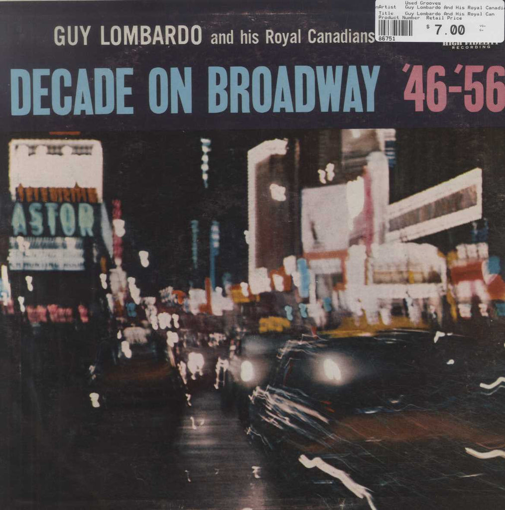 Guy Lombardo And His Royal Canadians - Decade On Broadway '46-'56