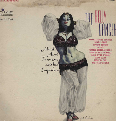 Abdul Alexi Freeman And His Enquirers - The Belly Dancer