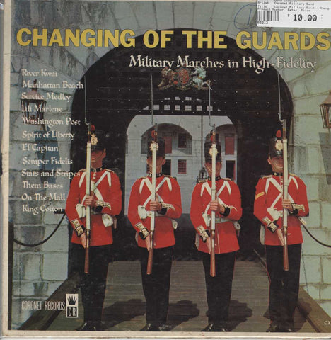 Coronet Military Band - Changing Of The Guards