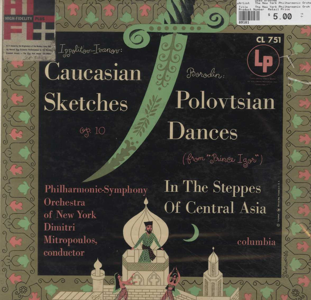 The New York Philharmonic Orchestra - Caucasian Sketches; Polovtsian Dances; In The Steppes Of Centr