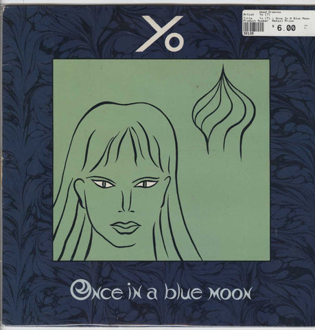 Yo (7) - Once In A Blue Moon