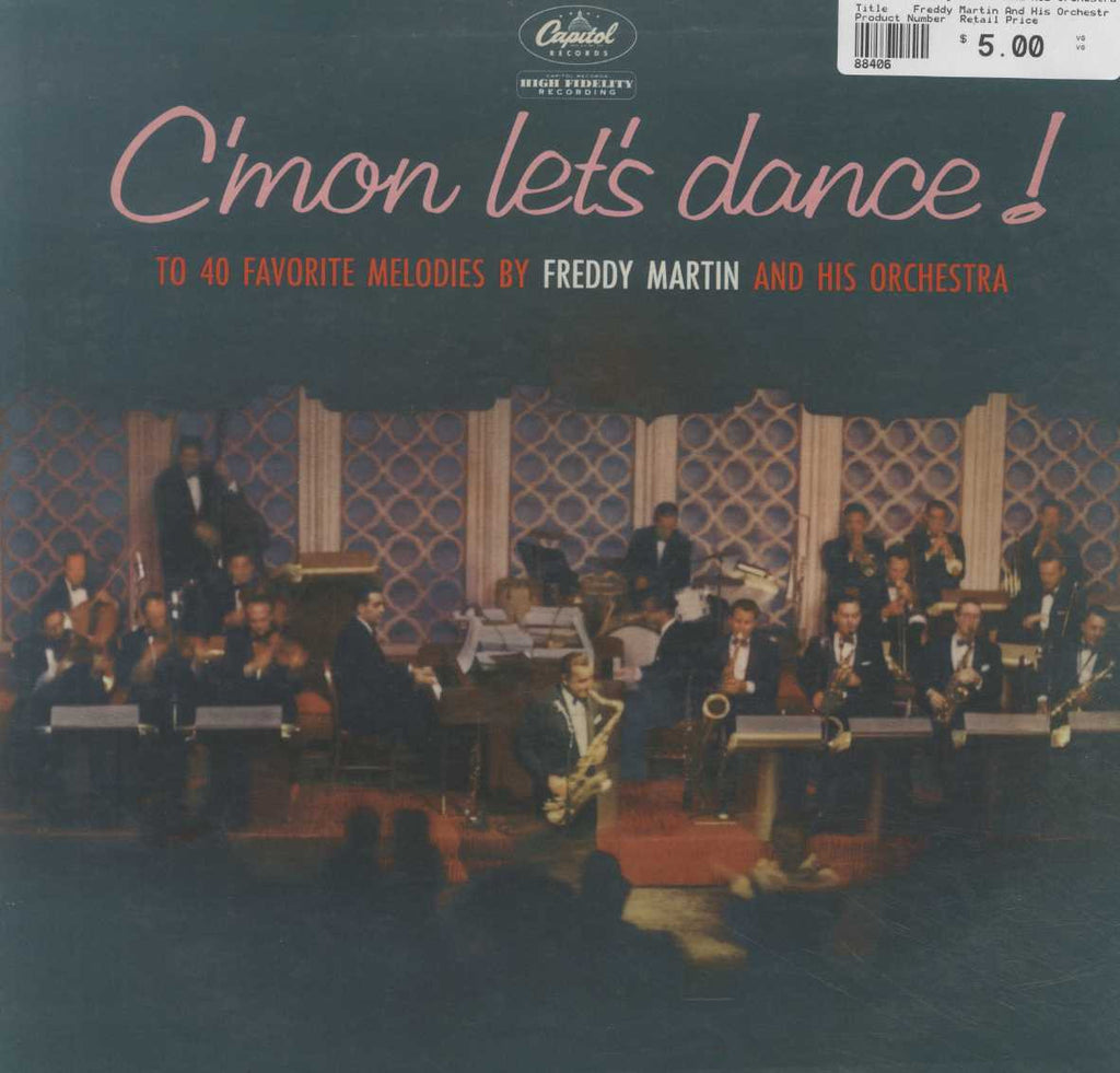 Freddy Martin And His Orchestra - C'mon Let's Dance!