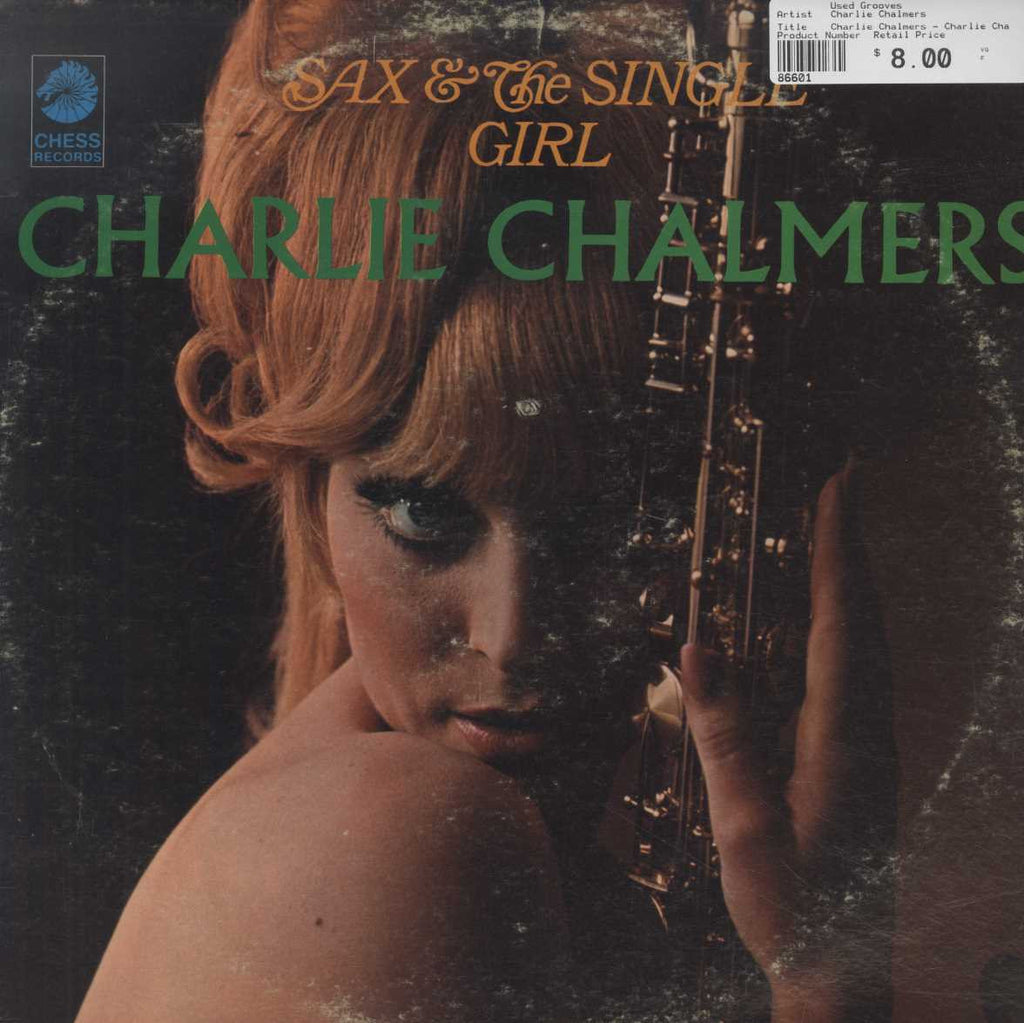 Charlie Chalmers - Charlie Chalmers Sax & The Single Girl