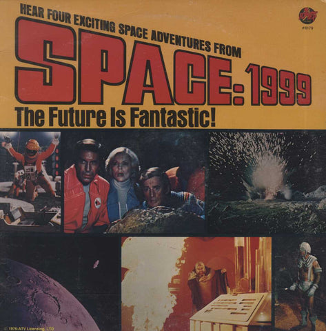 Unknown Artist - Space: 1999 - The Future Is Fantastic!