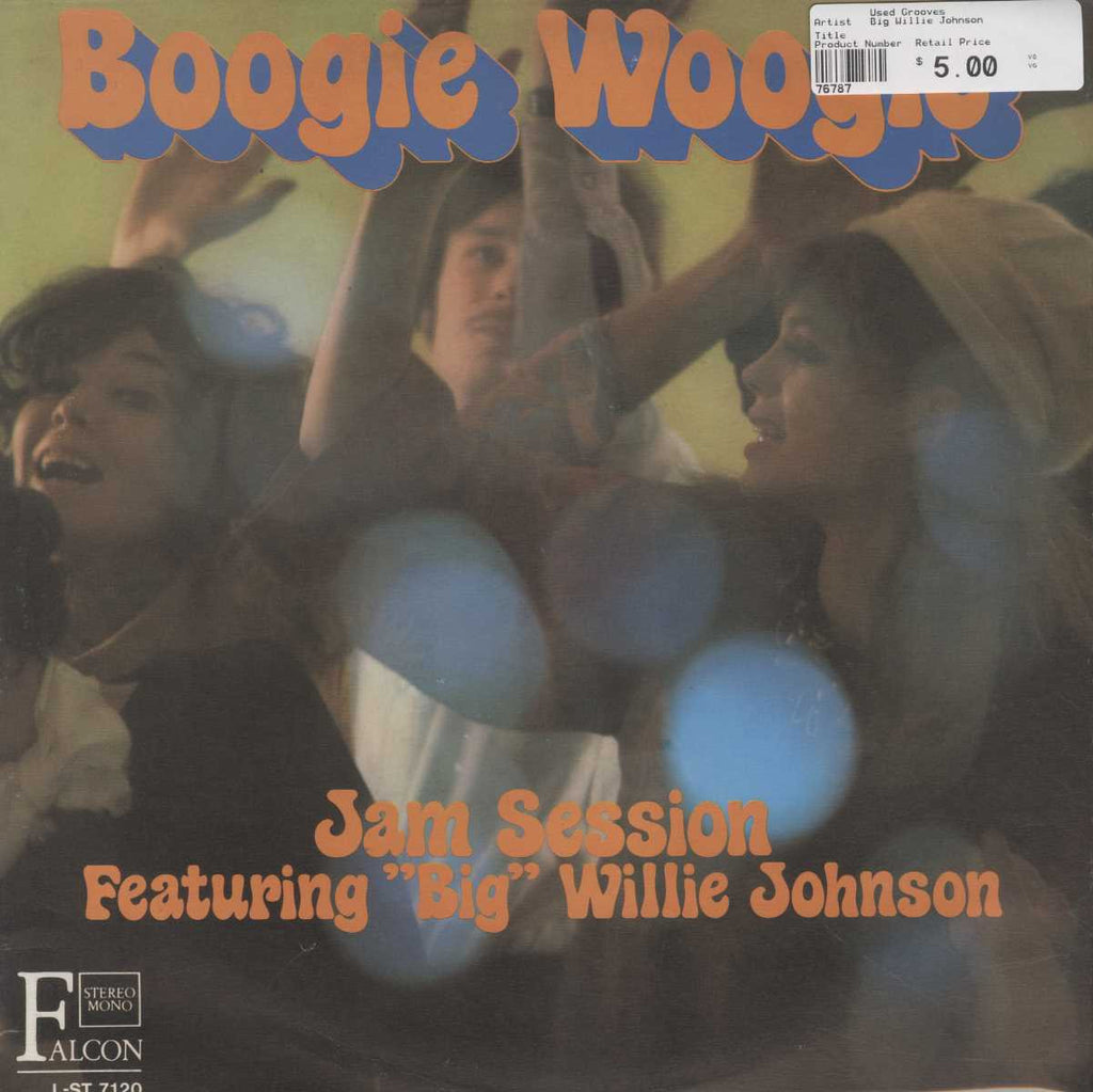 """Big"" Willie Johnson - Boogie Woogie Jam Session"
