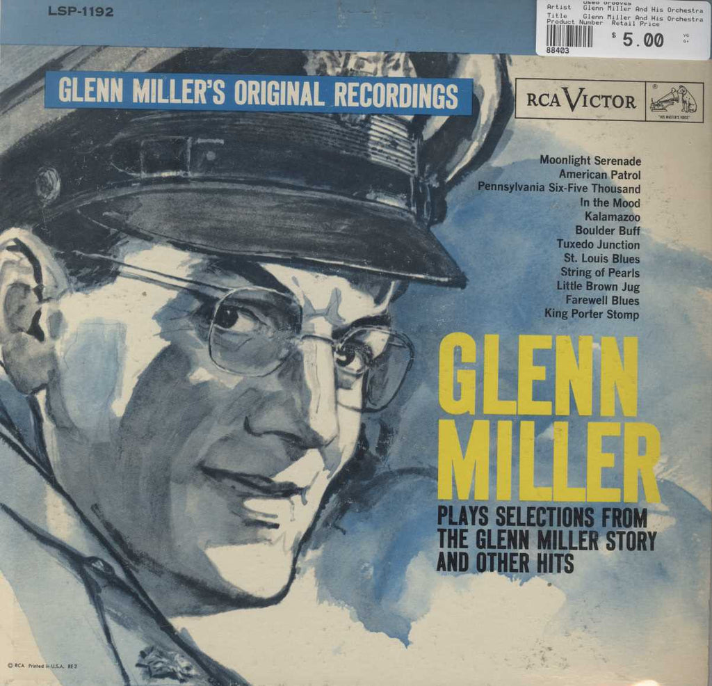 "Glenn Miller And His Orchestra - Glenn Miller Plays Selections From ""The Glenn Miller Story"" And Oth"