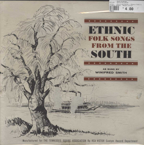 Winifred Smith - Ethnic Folk Songs From The South