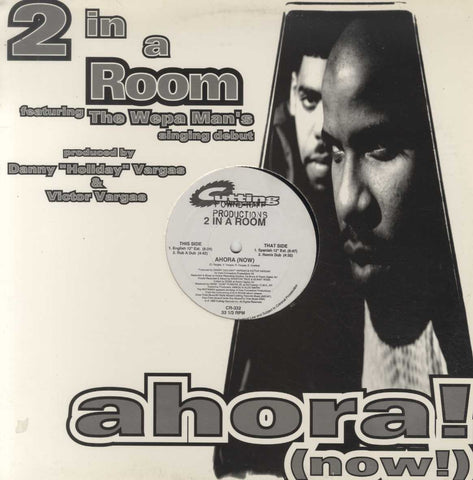 2 In A Room - Ahora! (Now!)