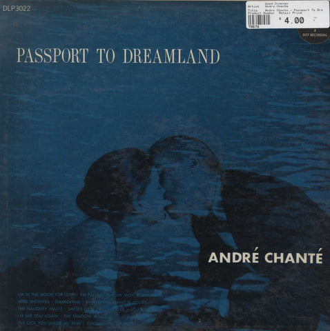 Andre Chante - Passport To Dreamland