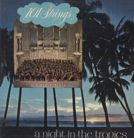 101 Strings - A Night In The Tropics