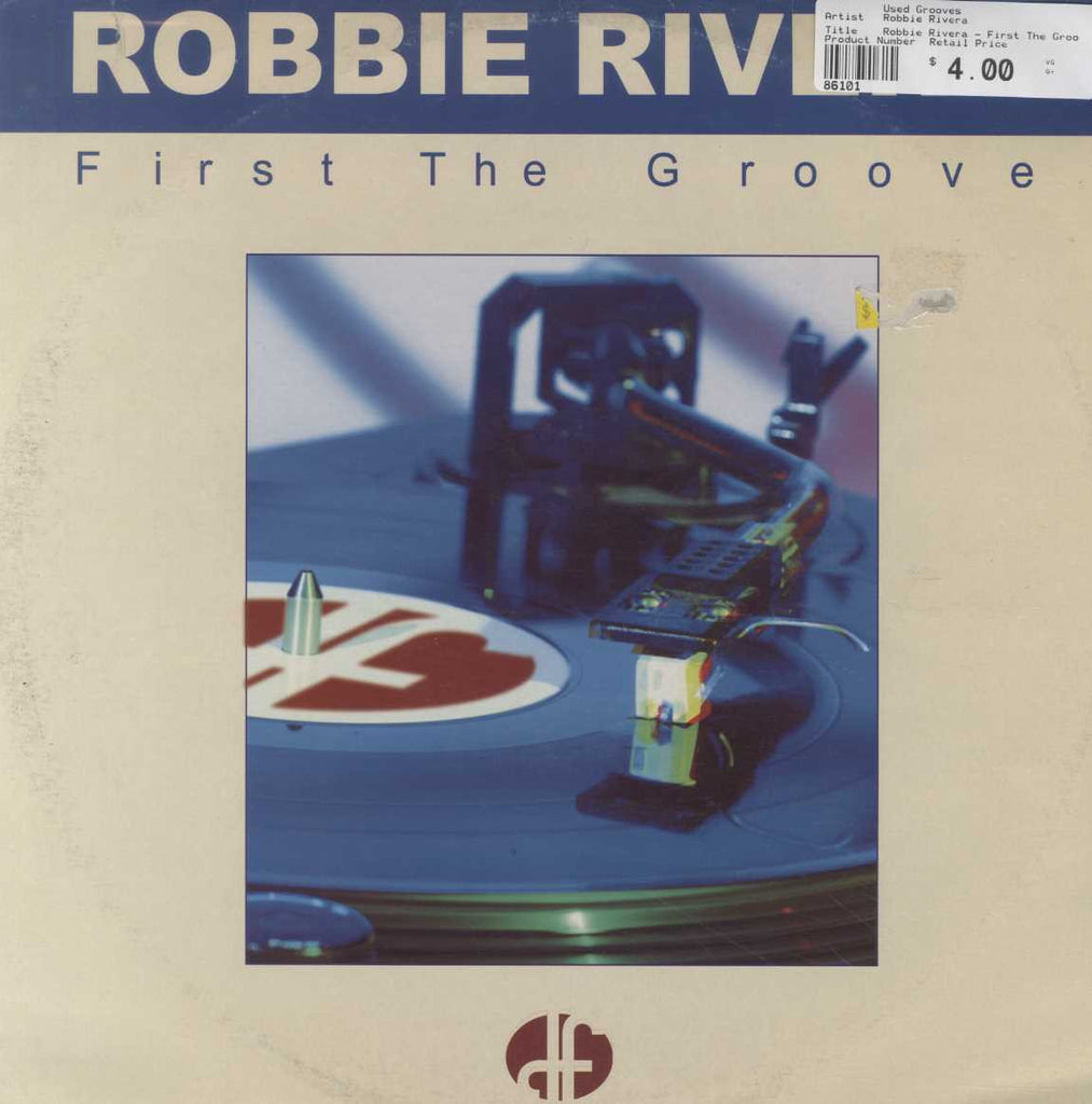Robbie Rivera - First The Groove