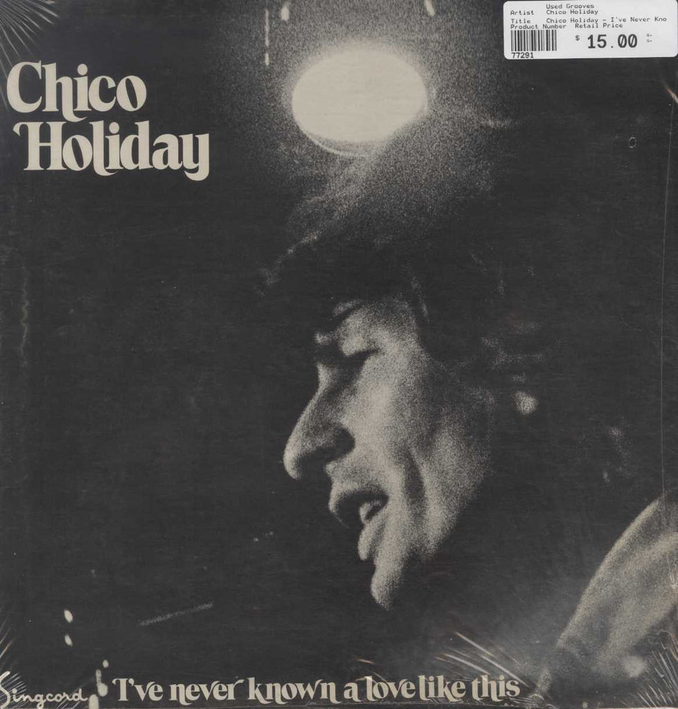 Chico Holiday - I've Never Known A Love Like This