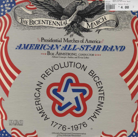 "American All-Star Band - ""The Bicentennial March"" And Presidential Marches Of America"