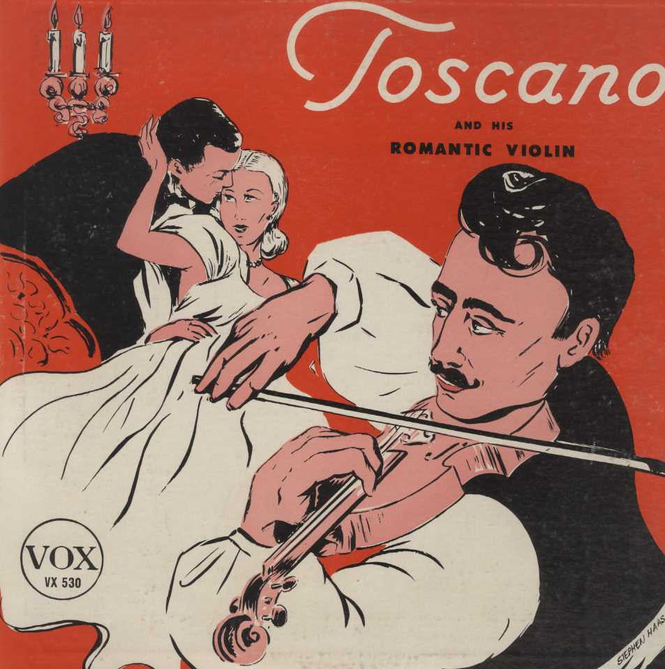Toscano and his Romantic Violin - Toscano and his Romantic Violin