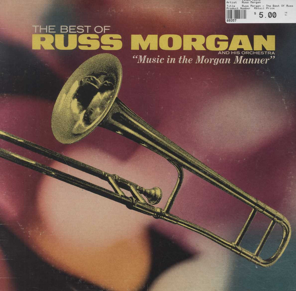 Russ Morgan - The Best Of Russ Morgan And His Orchestra