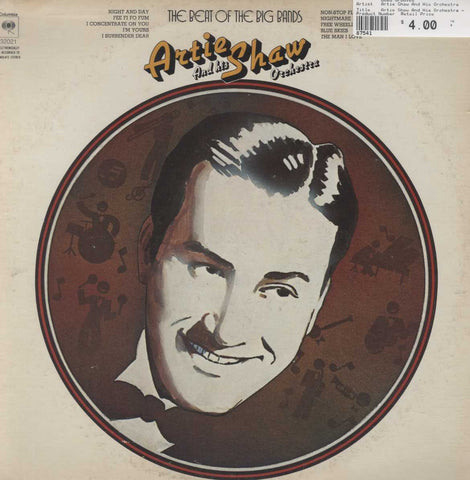 Artie Shaw And His Orchestra - The Beat Of The Big Bands
