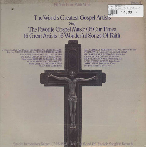 Various - The World's Greatest Gospel Artists Sing The Favorite Gospel Music Of Our Time