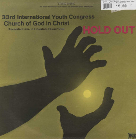 33rd Annual International Youth Congress 400 Voice Choir - Hold Out