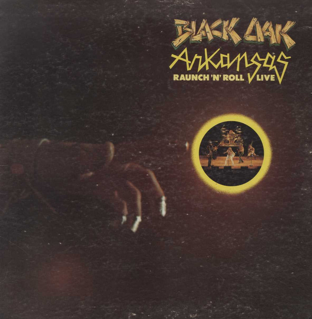 Black Oak Arkansas - Raunch 'N' Roll Live