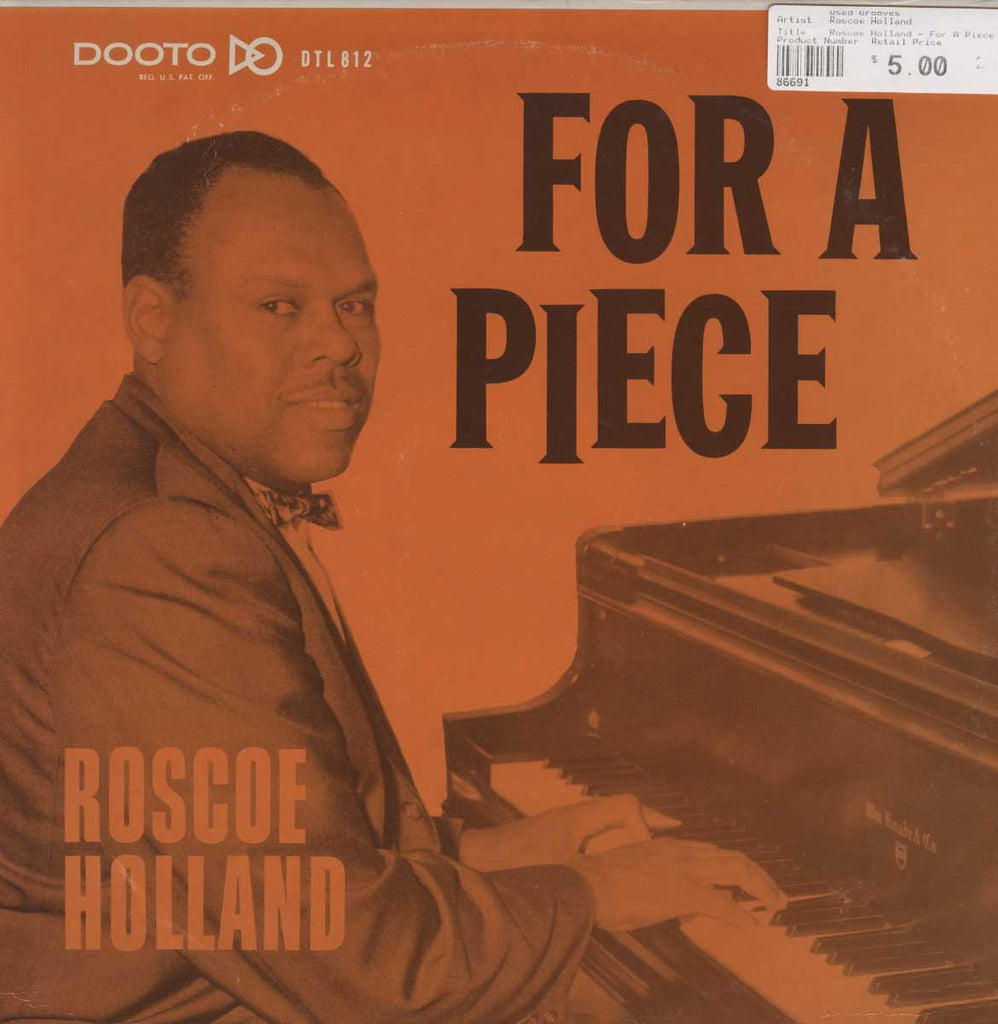 Roscoe Holland - For A Piece