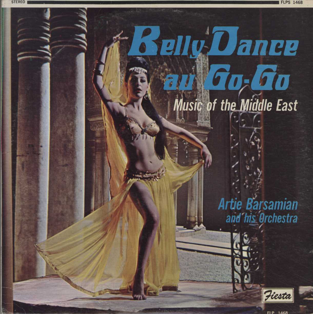 Artie Barsamian & His Orchestra - Belly Dance Au Go-Go - Music Of The Middle East