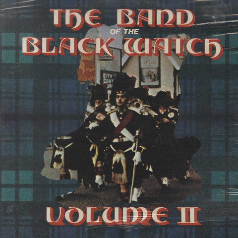 The Band Of The Black Watch - Volume II