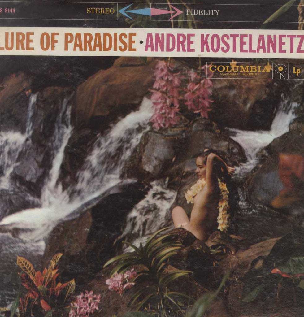 André Kostelanetz - Lure Of Paradise