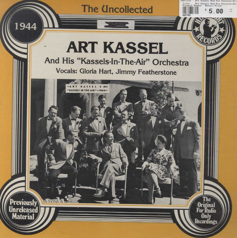"Art Kassel And His Kassels-In-The-Air - The Uncollected At Kassel And His ""Kassels-In-The-Air"" Orche"