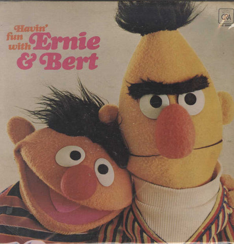 Ernie  - Havin' Fun With Ernie & Bert And The Muppets Of Sesame Street