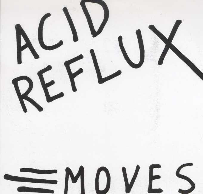 Acid Reflux - Moves