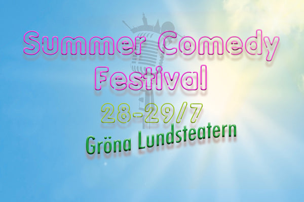 29/7 19.00 Summer Comedy Festival: BEST OF Stockholm Comedy Club