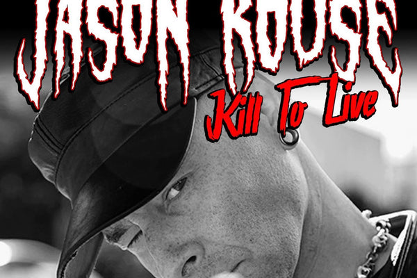 "9/9 Jason Rouse ""Kill To Live"""