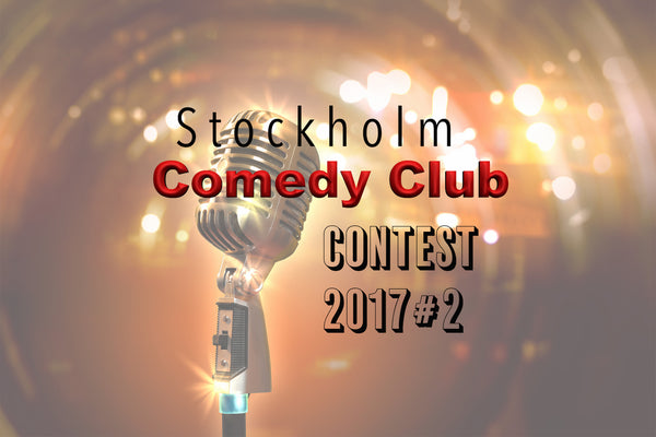 12/8 Stockholm Comedy Contest 2017#2 FINAL