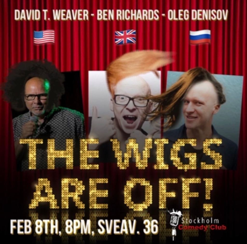 8/2 The Wigs Are Off - English Comedy Night