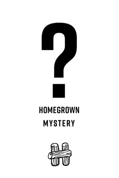 HOMEGROWN MYSTERY