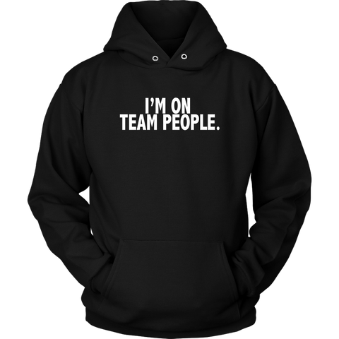 I'm on Team People Shirt