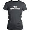 Image of I'm on Team People Shirt