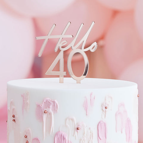 Hello 40 Birthday Cake Topper