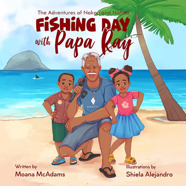 Fishing Day With Papa Ray (Digital Download)