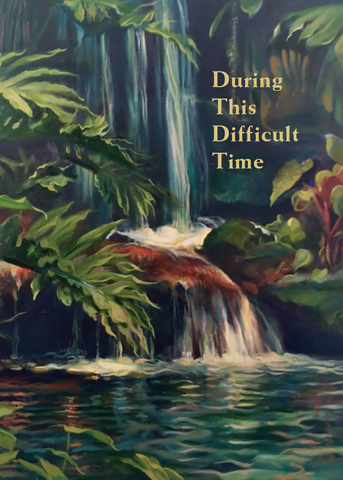 "In Difficult Times ""Waterfall"" Card: <br> Suggested Donation $5"