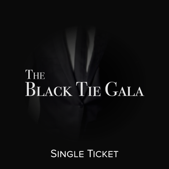 Black Tie Gala - Single Ticket