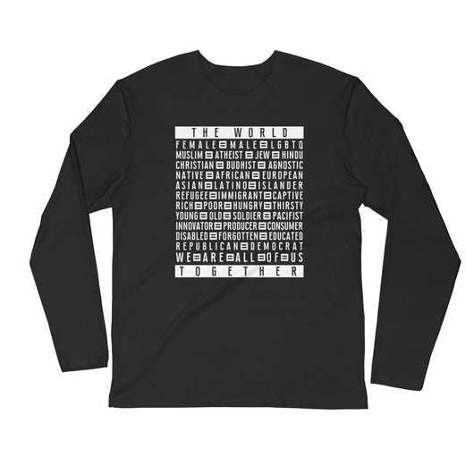 We Are All Together Long Sleeve