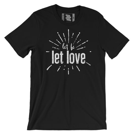 Let Be Let Love Tee