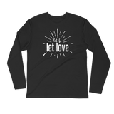 Let Be Let Love Long Sleeve