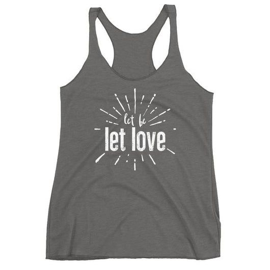 Let Be Let Love Women's Tank