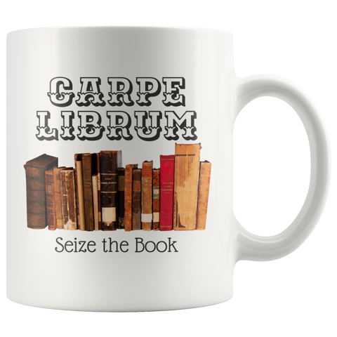 Carpe Librum - Seize the Book Mug - Muggalicious