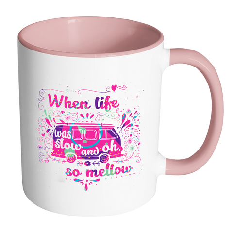 When Life Was Slow - Pink/Black Accent Mugs - Muggalicious